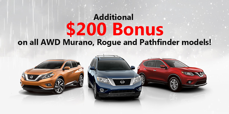 $200 Cash Bonus on AWD Murano Rogue and Pathfinder